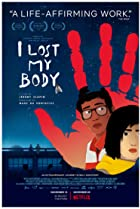 I Lost My Body (2019) Poster
