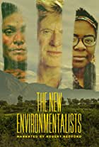 The New Environmentalists