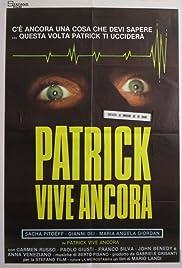 Patrick Still Lives Poster