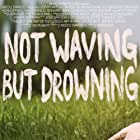 Vanessa Ray and Devyn Waitt in Not Waving But Drowning (2012)