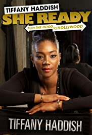 Tiffany Haddish: She Ready! From the Hood to Hollywood Poster