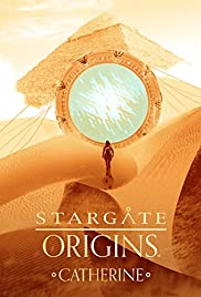 Watch Movie Stargate Origins: Catherine (2018)