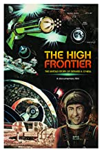The High Frontier the Untold Story of Gerard K. O'Neill
