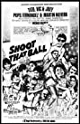 Shoot That Ball (1987) Poster