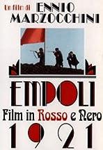 Empoli 1921; film in rosso e nero