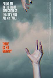 There Is No Gravity Poster