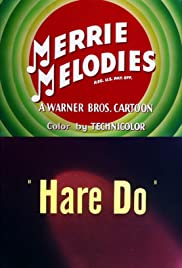 Hare Do (1949) Poster - Movie Forum, Cast, Reviews