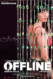 Offline(2012) Poster - Movie Forum, Cast, Reviews