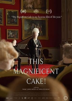 مشاهدة فيلم This Magnificent Cake! 2018 مترجم أونلاين مترجم