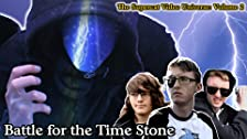 Battle for The Time Stone