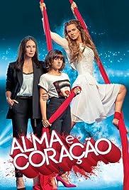 Alma e Coração Poster