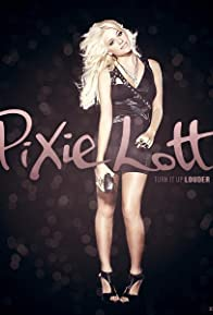 Primary photo for Pixie Lott: Can't Make This Over