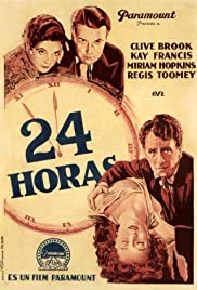 24 Hours (1931) Poster - Movie Forum, Cast, Reviews