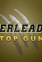 Cheerleaders: Top Gun