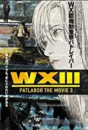 WXIII: Patlabor the Movie 3