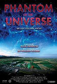 Phantom of the Universe: The Hunt for Dark Matter Poster