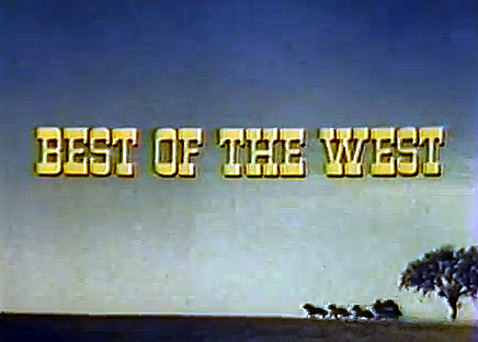 Best of the West (1981)