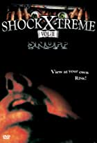 Shock-X-Treme, Vol. 1, - Snuff Video