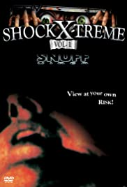 Shock-X-Treme, Vol. 1, - Snuff Video Poster