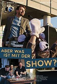 Primary photo for Aber was ist mit der Show?