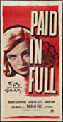 Paid in Full (1950) Poster