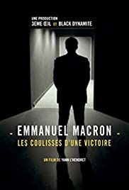 Emmanuel Macron: les coulisses d'une victoire Poster