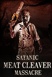 Satanic Meat Cleaver Massacre (2017) 720p