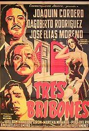 Tres bribones Poster