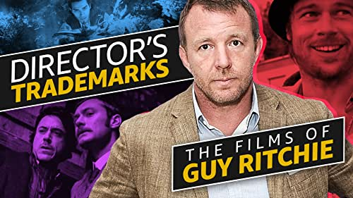 A Guide to the Films of Guy Ritchie