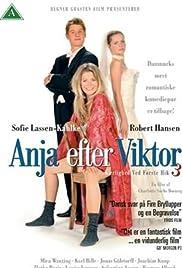 Kærlighed ved første hik 3 - Anja efter Viktor Poster