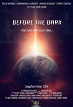 Before the Dark