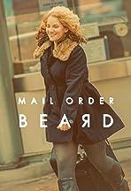 Mail Order Beard