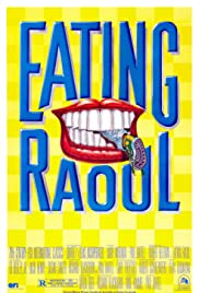 Eating Raoul (1982) Poster - Movie Forum, Cast, Reviews