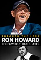 S1.E7 - Ron Howard - The Power of True Stories