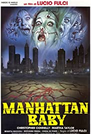 Manhattan Baby (1982) Poster - Movie Forum, Cast, Reviews