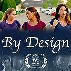 Jaqueline Fleming, Jou Jou Papailler, Erica Shaffer, Lexi Flowers, Mohith Buxani, Justin Gilmore, Tim Gooch, and Golsa Sarabi in By Design (2020)
