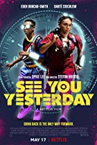 See You Yesterday (2019) Poster