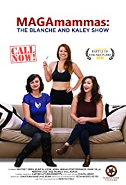 MAGAmammas: The Blanche and Kaley Show Poster