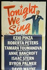 Tonight We Sing Poster