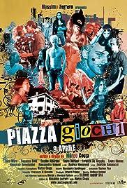 Piazza Giochi Poster