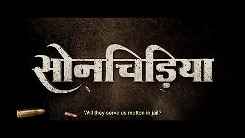 Sonchiriya  | Movie Trailer