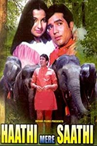 Watch free hot movie Haathi Mere Saathi India [hd720p]