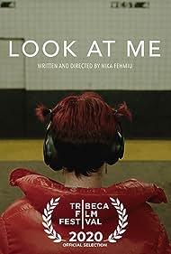 Look At Me (2019)