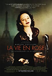 La Vie en Rose (2007) Poster - Movie Forum, Cast, Reviews