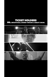 Ticket Holders or: A Metaphysical Journey Through a Cineast's Brain (2017) filme kostenlos