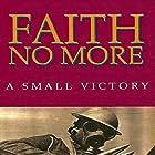Faith No More in Faith No More: A Small Victory (1992)