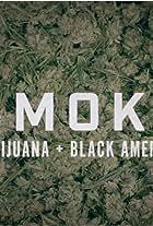 Smoke: Marijuana + Black America