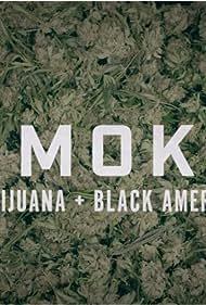 Smoke: Marijuana + Black America (2020)