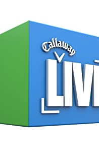 Primary photo for Callaway Live