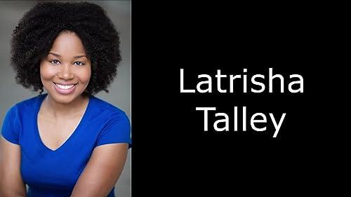 Latrisha Talley Character Montage
